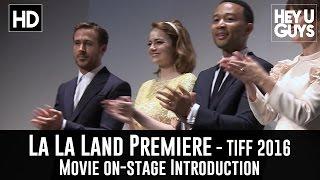 La La Land TIFF Premiere Intro - Ryan Gosling & Emma Stone