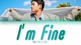 D.O. (디오) – I'm Fine (전 괜찮아요) [lyrics color coded Eng/Rom/Han]