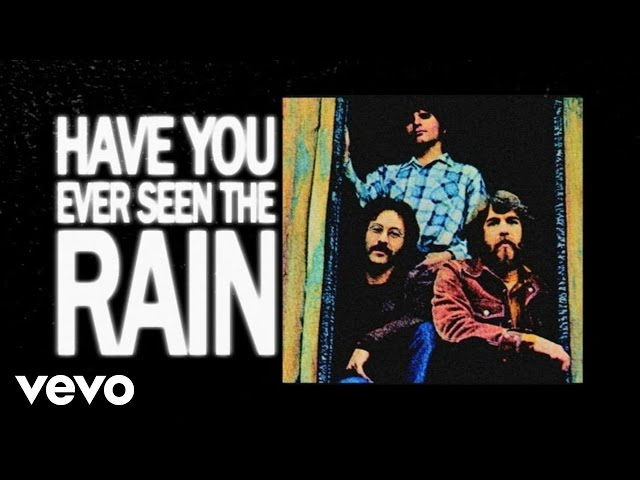 Creedence Clearwater Revival – Have You Ever Seen the Rain? Lyrics ...