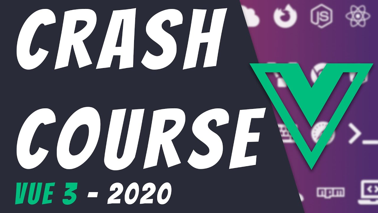 Vue.js 3 Crash Course 2020 Part 1 | Learn Vue.js