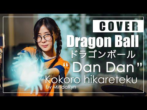 Dragon Ball GT - Dan Dan Kokoro Hikareteku (cover By MindaRyn)