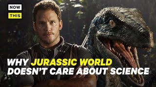 Why Jurassic World: Fallen Kingdom Doesn't Care About Science | NowThis Nerd
