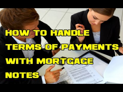 How to handle terms of payments with owner financed mortgage notes trust deeds land contracts