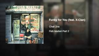 Funky for You (feat. X-Clan)
