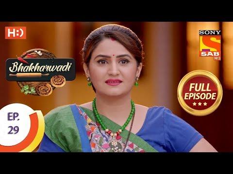 Bhakharwadi - Ep 29 - Full Episode - 21st March, 2019