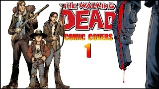 Walking Dead Comic Covers Breakdown #01 Days Gone Bye [Covers 1-6]