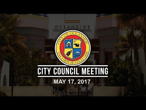 Oceanside City Council Meeting - May 17, 2017