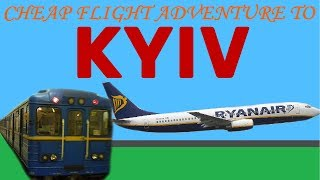Cheap flight adventure to Kyiv / Kiev(, 2018-11-12T23:14:24.000Z)