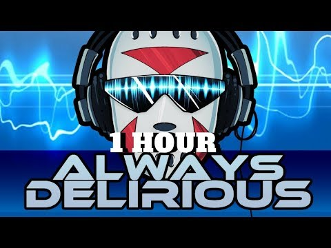 Always Delirious 1 hour Music Video By The SpacemanChaos