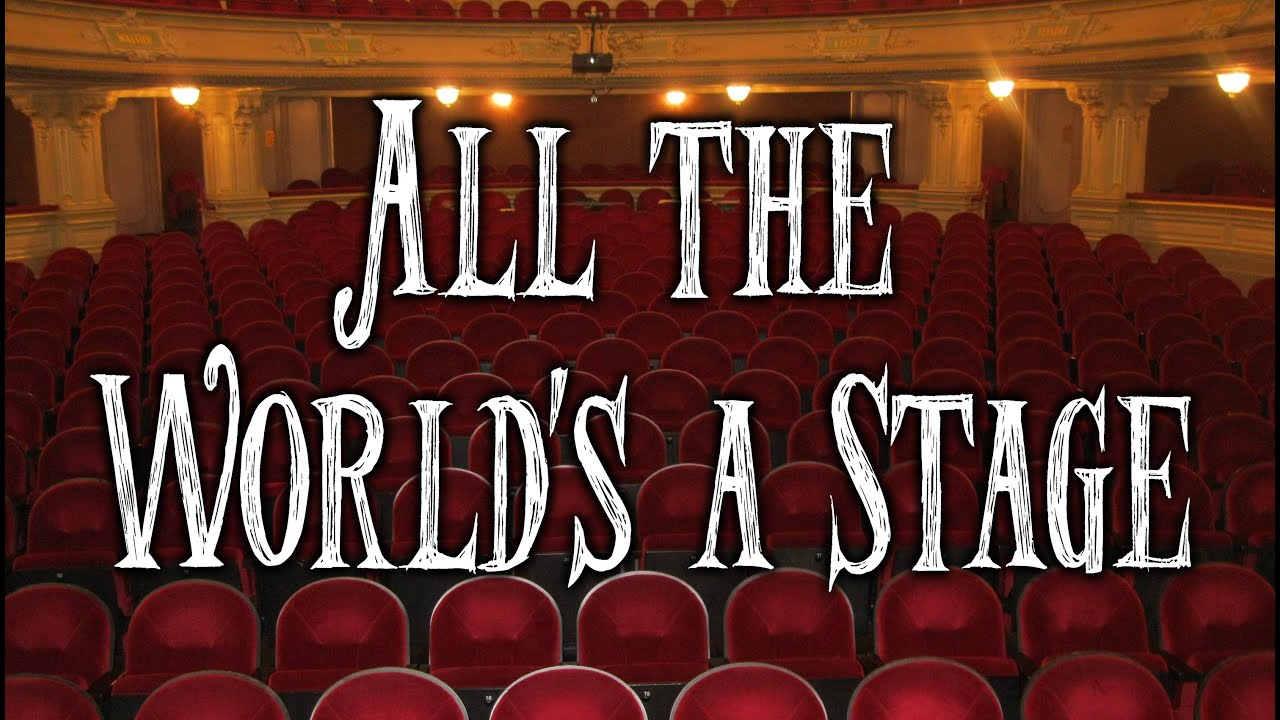 short essay on all the world s a stage world s a stage