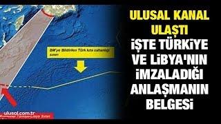 Ulusal Kanal ulaştı! İşte Türkiye ve Libya'nın imzaladığı anlaşmanın belgesi