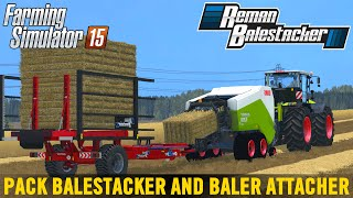 Farming Simulator 15 BALE STACKER AND BALER ATTACHER