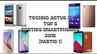 Techno Actus #1: top 8 des sorties smartphones en 2015(part1)