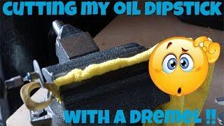 Billet Technology Dipstick: I Cut My OEM Dipstick With A Dremel!
