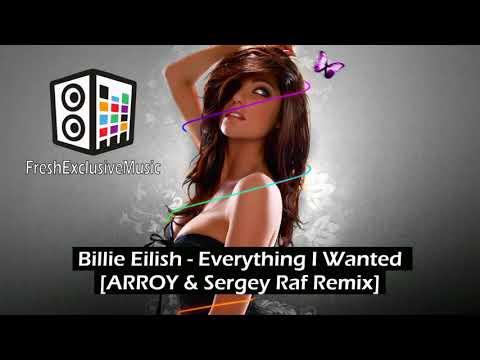 Billie Eilish - Everything I Wanted [ARROY\u0026Sergey RafRemix]
