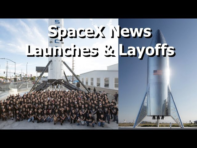SpaceX - Launches, Landings, Layoffs and Silver Rockets Which Assassinate Attempts At Alliteration