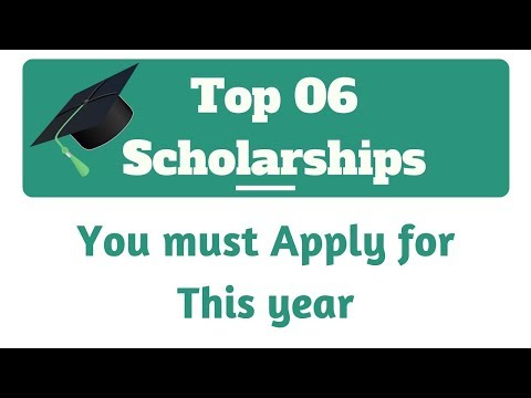 Top 6 Scholarships This Year for You