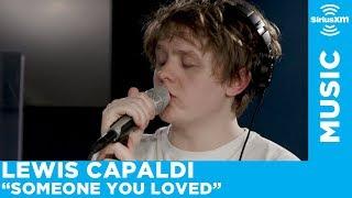 Download Lewis Capaldi - Someone You Loved [Live @ SiriusXM]