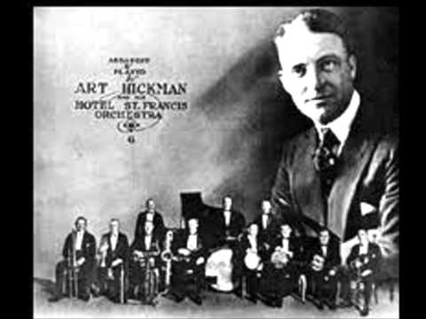 ART HICKMAN AND HIS ORCHESTRA  A Young Man's Fancy