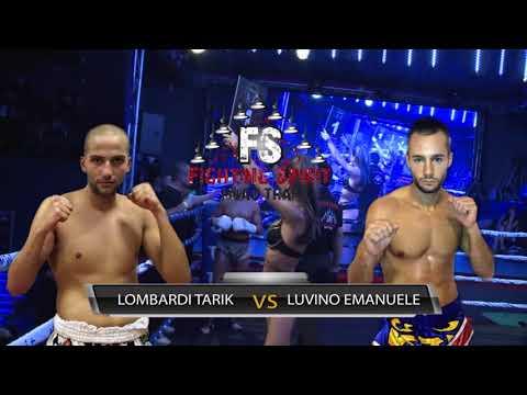 Fighting Spirit - Tarik Lombardi VS Emanuele Luvino
