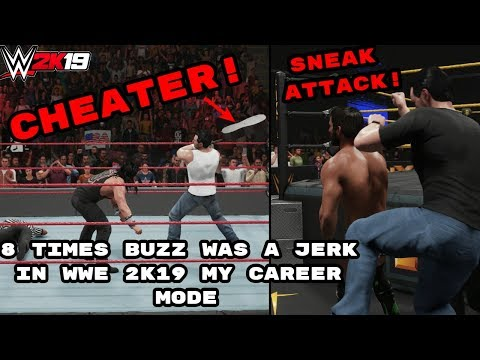 WWE 2K19: 8 Times Buzz Was Kind Of A Jerk In My Career Mode |