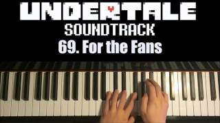 Undertale OST - 69. For the Fans (Piano Cover by Amosdoll)
