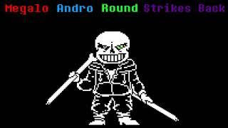 (Bad Time Trio) [Disbelief Trio] Megalo Andro Round Strikes Back