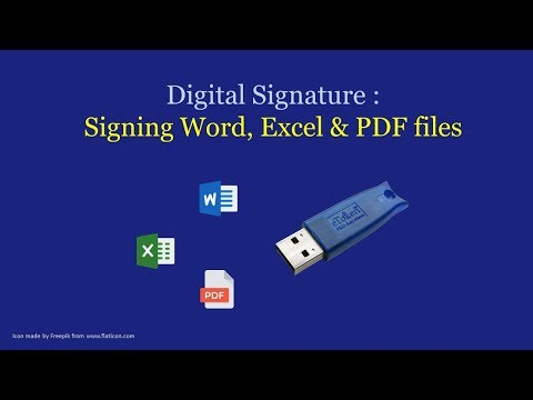 Digitally Signing Word Excel PDF Document