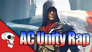 Repeat youtube video Assassin's Creed Unity Rap by JT Machinima -
