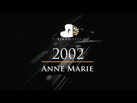 Anne Marie - 2002 - Piano Karaoke / Sing Along / Cover with Lyrics