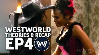 Westworld Episode 4 - Theories and Recap