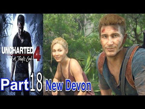 New Devon Uncharted 4 A Thiefs End Part 18 Gameplay Lets Play Live Commentary