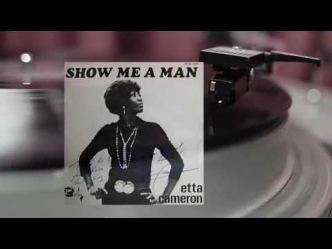 Etta Cameron  Show me a men  1976