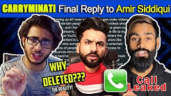 CARRYMINATI FINAL REPLY to AMIR SIDDIQUI about his DELETED VIDEO | YOUTUBE vs TIKTOK