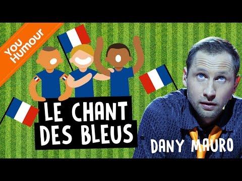 DANY MAURO - Le chant des bleus