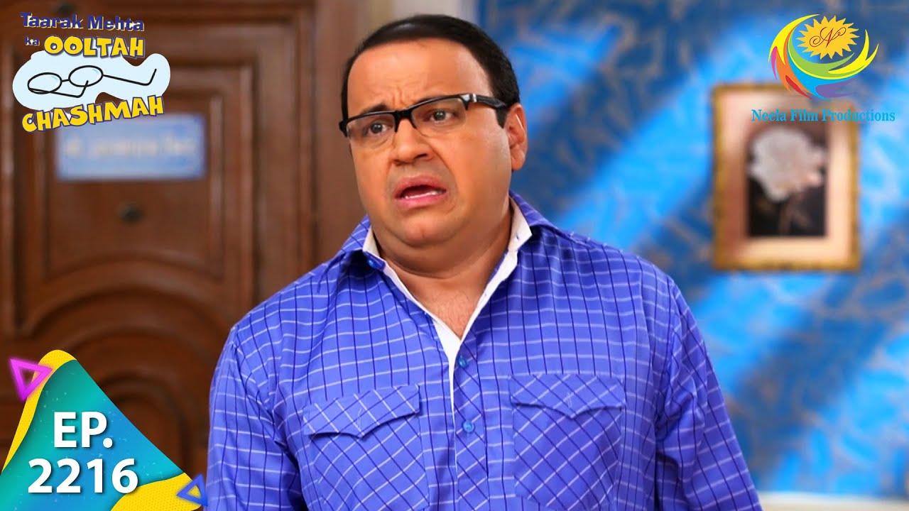 Download Taarak Mehta Ka Ooltah Chashmah - Episode 2216 - Full Episode