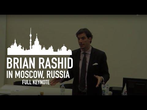 A KEYNOTE: BRIAN RASHID IN MOSCOW, RUSSIA