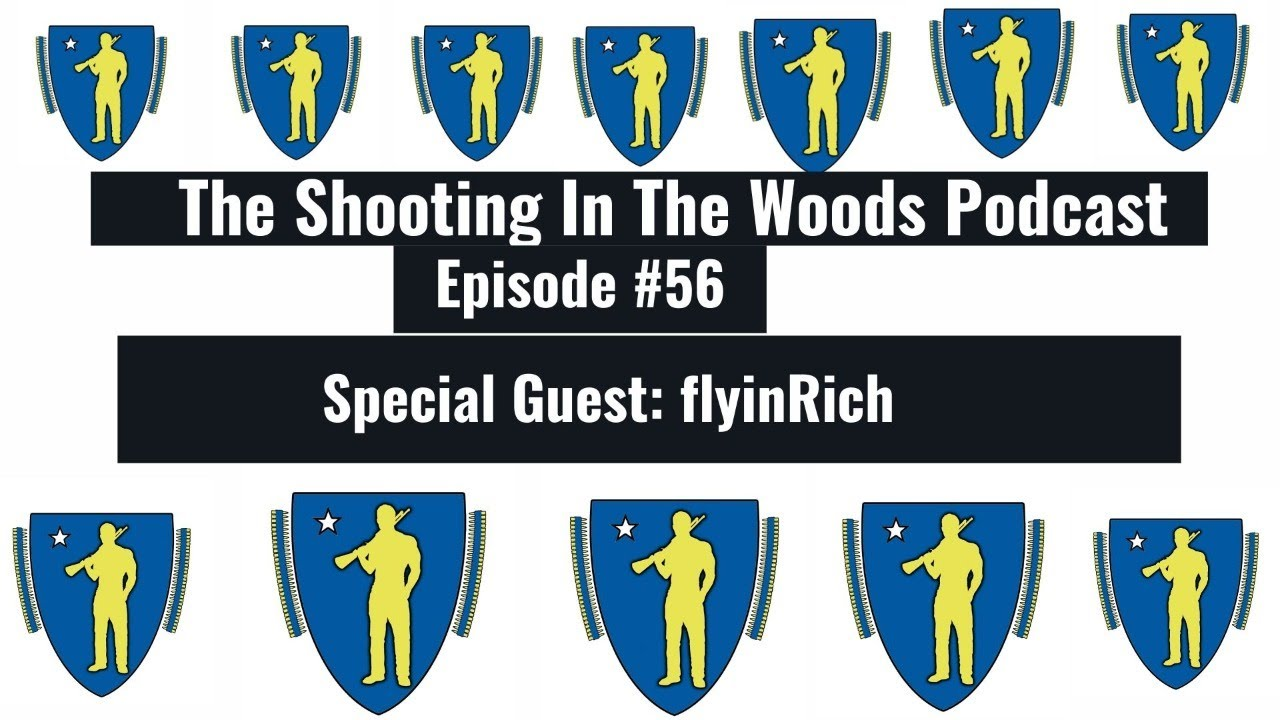 We are Almost Their ..... The Shooting In The Woods Podcast Episode #56