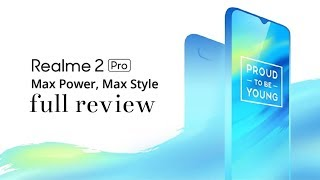 Realme 2 pro battery, camera, storage, specifications and full review || Realme 2 pro hindi review