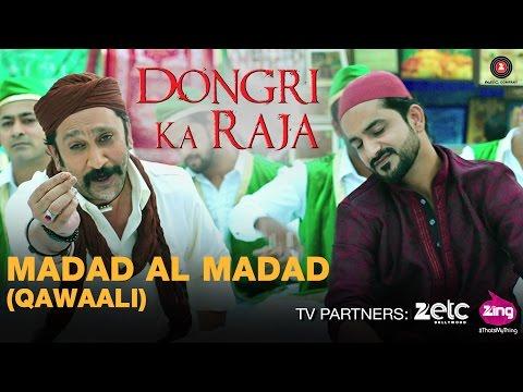 Madad Al Madad(Qawaali) - Dongri Ka Raja |...