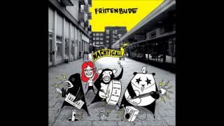Frittenbude - Die Nacht