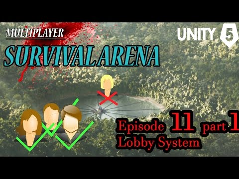 "Making a Multiplayer Survival Arena (Ep11 Pt 1/5) ""Lobby System"" - Unity Unet Tutorial"