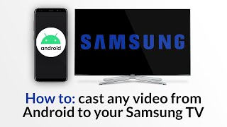 How to: Stream online videos from Android to Samsung TV