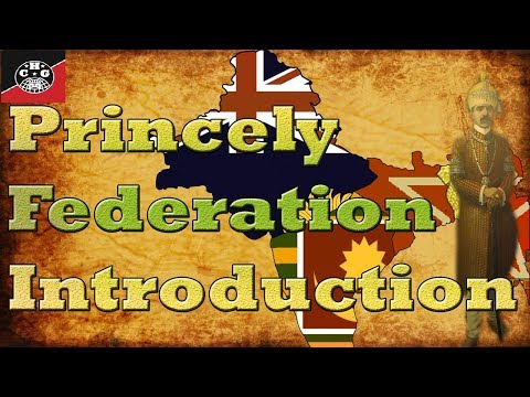 Introduction to the Princely Federation in Kaiserreich