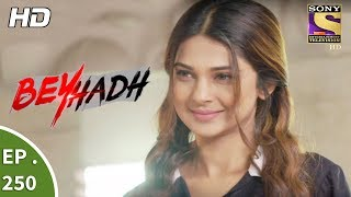 Video Beyhadh - बेहद - Ep 250 - 26th September, 2017 download MP3, 3GP, MP4, WEBM, AVI, FLV September 2019