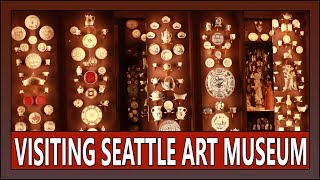 08262019: Visiting Seattle Art Museum after 12 years! | Vlog #2075