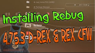 PS3 How to install 4.75.3 D-REX Rebug CFW + Download