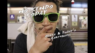 Kendo Trip: Travel to Osaka (and today's Earthquake) thumbnail