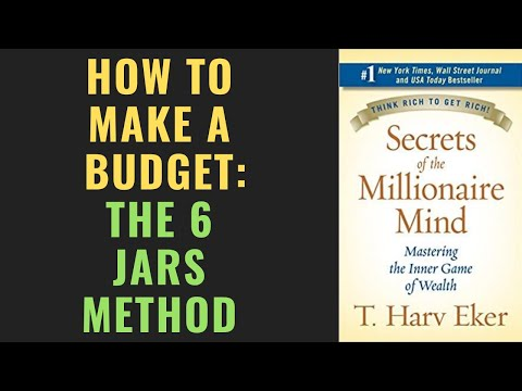 how-to-make-a-budget-using-the-6-jars-budgeting-method- -secrets-of-the-millionaire-mind-summary