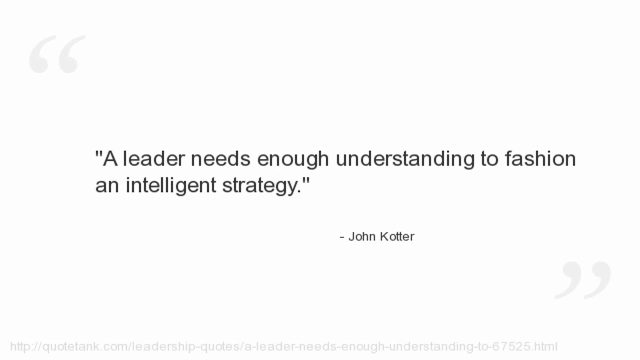 john kotter What is the difference between leadership and management this lesson will take a look at john kotter's theory on the differences between.
